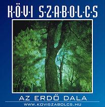 Kövi Szabolcs: Az erdő dala - CD