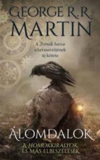 George R. R. Martin: Álomdalok I.