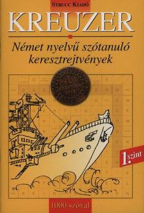 Danka Attila (szerk.): Kreuzer 1. szint - Német nyelvű szótanuló keresztrejtvények - 1000 szóval
