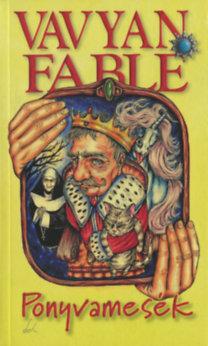Vavyan Fable: Ponyvamesék - puha kötés