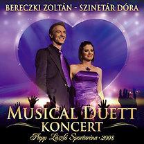 Bereczki Zoltán - Szinetár Dóra: Musical Duett Koncert - CD