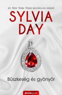 Sylvia Day: Büszkeség és gyönyör