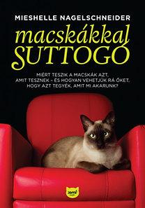 Mieshelle Nagelschneider: Macskákkal suttogó