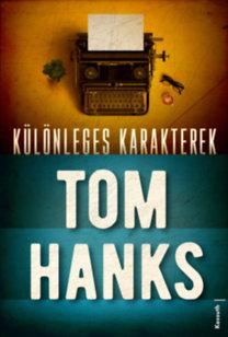 Tom Hanks: Különleges karakterek