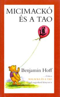 Benjamin Hoff: Micimackó és a Tao
