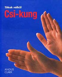 Angus Clark: Csi-kung