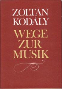 Zoltán Kodály: Wege zur musik