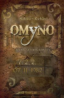 Salinger Richárd: OMYNO - A visszatérés képlete - A visszatérés képlete