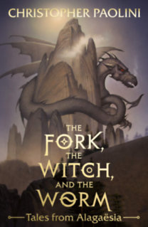 Christopher Paolini: The Fork, the Witch and the Worm
