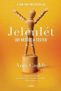 Amy Cudd: Jelenlét - Így beszél a tested