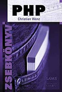 Christian Wenz: PHP zsebkönyv