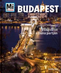 Francz Magdolna, Rozgonyi Sarolta: Budapest - Világváros a Duna partján
