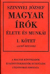Szinnyei József: Magyar írók élete és munkái I-XIV.
