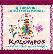 Kolompos: A Pünkösdi királykisasszony - CD