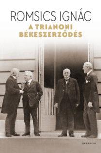 Romsics Ignác: A trianoni békeszerződés