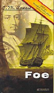 metafiction and jm coetzees foe essay Scribd is the world's largest social reading and publishing theory in the margin: coetzee's foe reading defoe's crusoe/roxana i quite like metafiction.