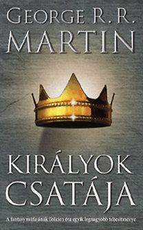 George R. R. Martin: Királyok csatája - A tűz és jég dala II. - A tűz és jég dala II.