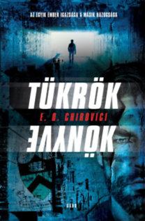 Eugen Chirovici: Tükrök könyve