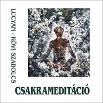Kövi Szabolcs: Csakrameditáció - CD
