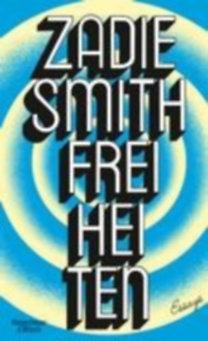 Smith, Zadie: Freiheiten