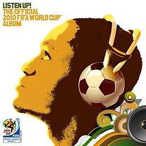 Válogatás: Listen Up! The Official 2010 FIFA World Cup Album