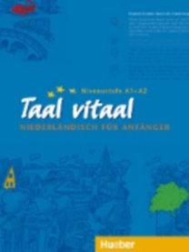 Fox, Stephen - Schneider-Broekmans, Josina: Taal vitaal. Lehrbuch - Niederländisch für Anfänger