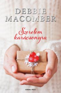 Debbie Macomber: Szerelem karácsonyra