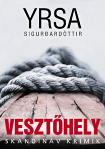 Yrsa Sigurdardóttir: Vesztőhely