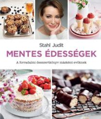Stahl Judit: Mentes édességek