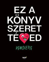 PewDiePie: Ez a könyv szeret téged
