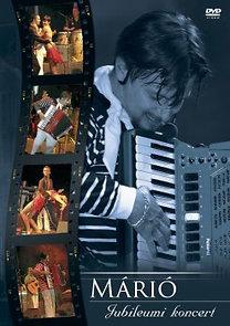 Márió: Jubileumi koncert