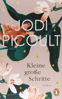 Jodi Picoult: Kleine Grosse Schritte
