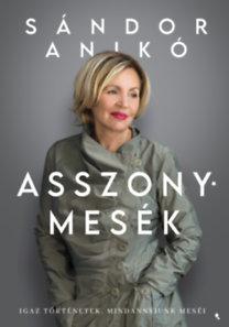 Sándor Anikó: Asszonymesék