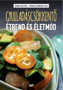 Rubin Eszter, Farkas-Boross Zita: Gyulladáscsökkentő étrend és életmód