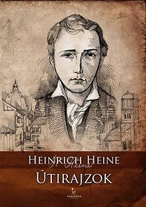 Heinrich Heine: Útirajzok