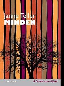 Janne Teller: Minden