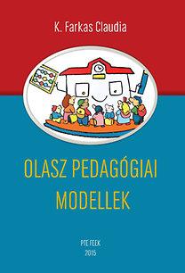 K. Farkas Claudia: Olasz pedagógiai modellek