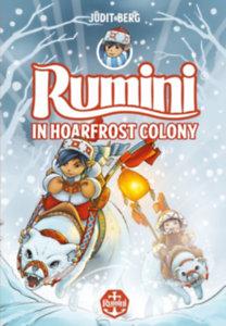 Berg Judit: Rumini in Hoarfrost Colony - új rajzokkal