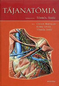 Tömböl Teréz (szerk.): Tájanatómia