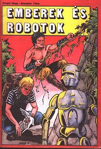 Preyer Hugo; Szendrei Tibor: Emberek és robotok (képregény)