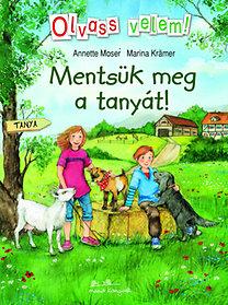 Annette Moser; Marina Krämer: Mentsük meg a tanyát!
