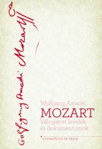 Kárpáti János (szerk): Mozart - Válogatott levelek és dokumentumok