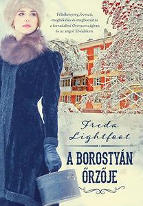 Freda Lightfoot: A borostyán őrzője