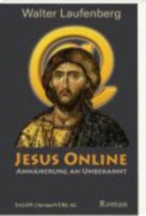 Laufenberg, Walter: Jesus Online