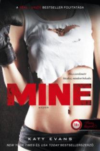 Katy Evans: Mine - Enyém - Valós 2.