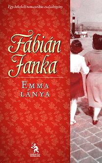 Fábián Janka: Emma lánya