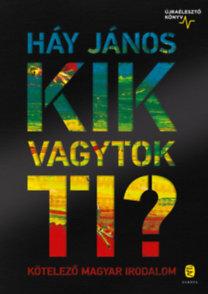 Háy János: Kik vagytok ti?