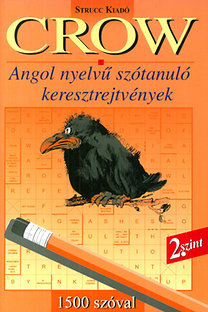 Danka Attila (szerk.): Crow 2. - Angol nyelvű szótanuló keresztrejtvények - 1500 szóval