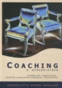 Werner Vogelauer: Coaching a gyakorlatban - Vezetők szakszerű tanácsadása és támogatása - Személyes tanácsadás - Vezetők szakszerű kísérése, támogatása