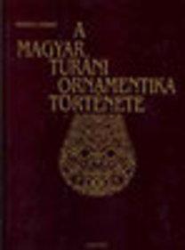 Huszka József: A magyar turáni ornamentika története (reprint)